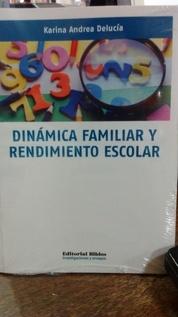 DINAMICA FAMILIAR Y RENDIMIENTO ESCOLAR