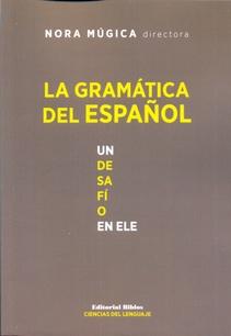 LA GRAMATICA DEL ESPAÑOL