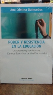 PODER Y RESISTENCIA EN LA EDUCACION