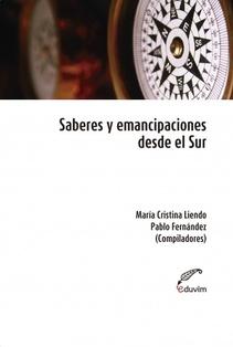 SABERES Y EMANCIPACIONES DESDE EL SUR