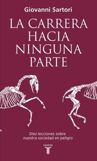 LA CARRERA HACIA NINGUNA PARTE