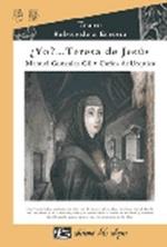 YO, TERESA DE JESUS