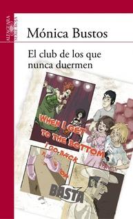 EL CLUB DE LOS QUE NUNCA DUERMEN