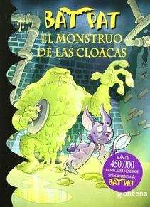 BAT PAT 5 EL MONSTRUO DE LAS CLOACAS