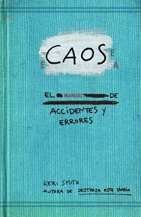 CAOS. EL MANUAL DE ACCIDENTES Y ERRORES