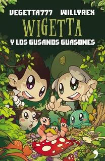 WIGETTA 777 Y LOS GUSANOS GUASONES