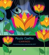 CAMINOS CALENDARIO 2017 PAULO COELHO