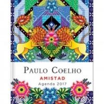 AMISTAD AGENDA 2017 PAULO COELHO