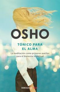 TONICO PARA EL ALMA - OSHO
