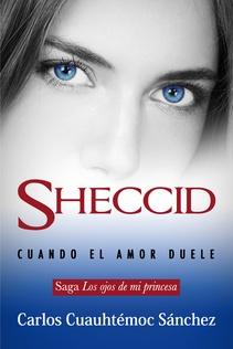 SHECCID CUANDO EL AMOR DUELE