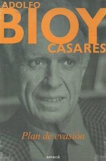 BIOY CASARES - PLAN DE EVASION
