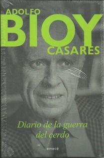 BIOY CASARES - DIARIO DE LA GUERRA DEL CERDO