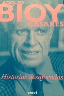 BIOY CASARES - HISTORIAS DESAFORADAS