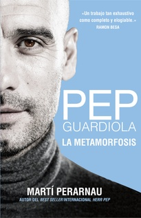PEP GUARDIOLA LA METAMORFOSIS