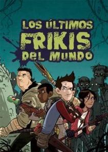 LOS ULTIMOS FRIKIS DEL MUNDO