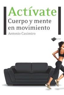 ACTIVATE CUERPO Y MENTE EN MOVIMIENTO