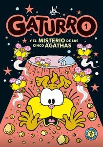 GATURRO Y EL MISTERIO DE LAS CINCO AGATHAS