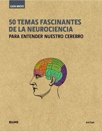 50 TEMAS FACINANTES DE LA NEUROCIENCIA