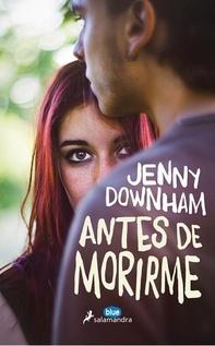 ANTES DE MORIRME
