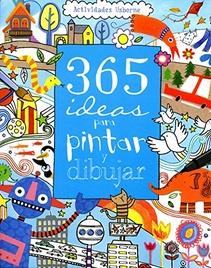 365 IDEAS PARA PINTAR Y DIBUJAR