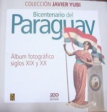 BICENTENARIO DEL PARAGUAY - ALBUM FOTOGRAFICO