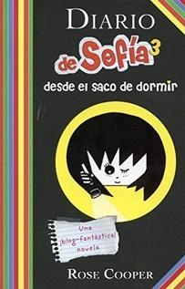 DIARIO DE SOFIA 3 DESDE EL SACO DE DORMIR