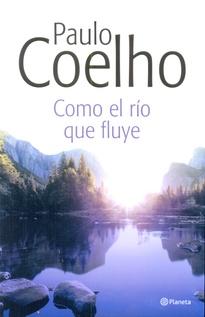 COMO EL RIO QUE FLUYE