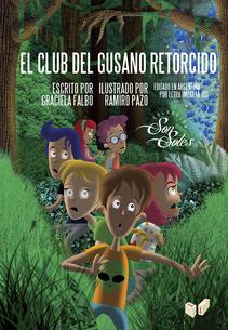 EL CLUB DEL GUSANO RETORCIDO SON SOLES