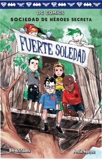 FUERTE SOLEDAD SOCIEDAD DE HEROES SECRETA