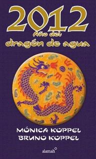 2012 AÑO DEL DRAGON DE AGUA