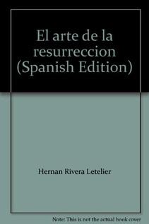 EL ARTE DE LA RESURRECCION