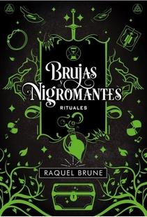 BRUJAS Y NIGROMANTES RITUALES