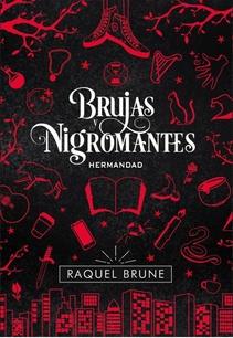 BRUJAS Y NIGROMANTES HERMANDAD