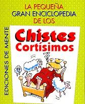 CHISTES CORTISIMOS