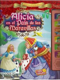 AUDICUENTOS - ALICIA EN EL PAIS DE LAS MARAVILLAS - LIBRO SONORO