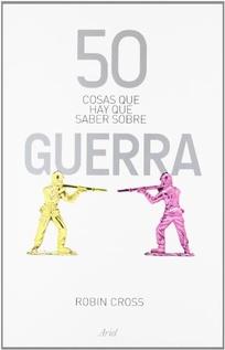 50 COSAS SOBRE GUERRA
