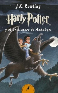 HARRY POTTER 3 Y EL PRISIONERO DE AZKABAN