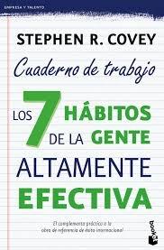 CUADERNO DE TRABAJO LOS 7 HABITOS DE LA GENTE ALTAMENTE EFECTIVA