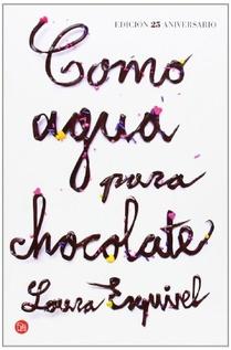 COMO AGUA PARA CHOCOLATE - EDICION 25 ANIVERSARIO