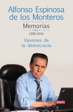 Memorias II. Vaivenes de la democracia (1988-2016)