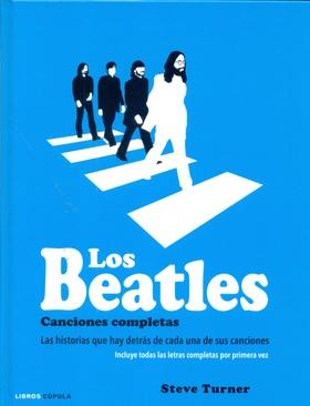 Tapa del libro LOS BEATLES. CANCIONES COMPLETAS