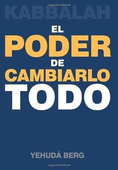 PODER DE CAMBIARLO TODO ,EL