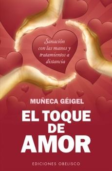 TOQUE DE AMOR, EL