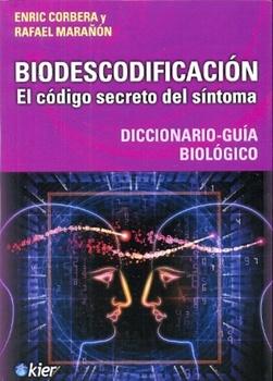 """BIODESCODIFICACION """"EL CODIGO SECRETO DEL SINTOMA"""""""