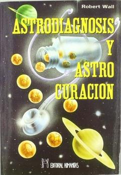 ASTRODIAGNOSIS Y AUTOCURACION