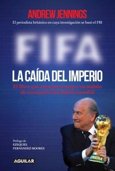 FIFA LA CAIDA DEL IMPERIO