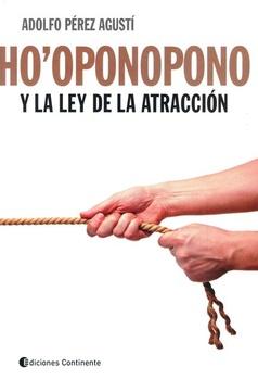 HO OPONOPONO Y LA LEY DE ATRACCION