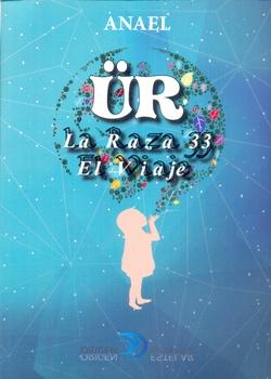 UR LA RAZA 33-EL VIAJE