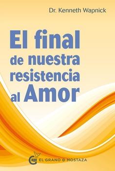 FINAL DE NUESTRA RESISTENCIA AL AMOR, EL