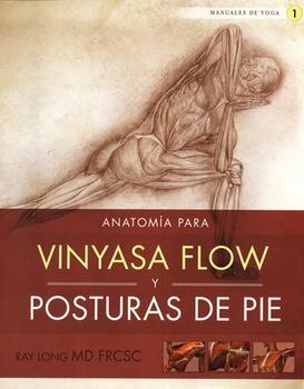 ANATOMIA PARA VINYASA FLOW Y POSTURAS DE PIE